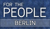 For the People: Berlin